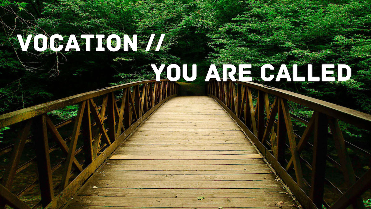 Vocation - You Are Called